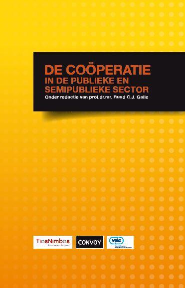 De coöperatie in de publieke en semipublieke sector, Ruud Galle